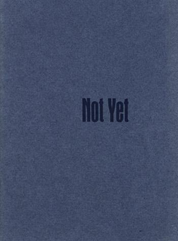 Not Yet by Richard Osler